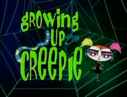 250px-growing_up_creepie_title_card